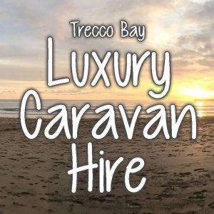 Trecco Bay Luxury Caravan Hire